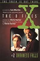 Darkness Falls (The X-Files: Middle Grade, #2)