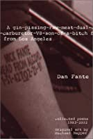 A Gin-Pissing-Raw-Meat-Dual-Carburetor-V8-Son-Of-A-Bitch from Los Angeles: Collected Poems, 1983-2002
