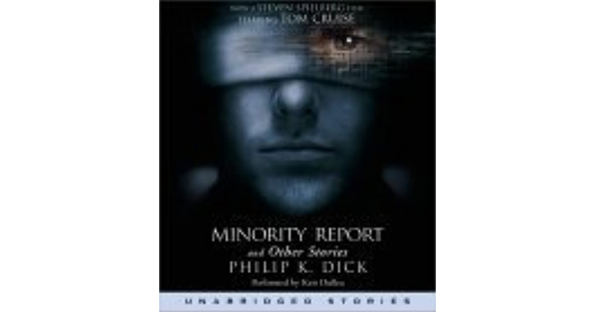 minority report book wiki Entertaining for the most part, but many of the concepts introduced in the film are flawed i wouldn't call minority report the most intelligent science-fiction.