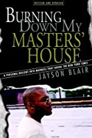 Burning Down My Masters' House: A Personal Descent Into Madness That Shook the New York Times