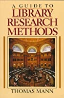 A Guide to Library Research Methods