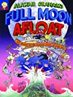 Full Moon Afloat: All Aboard for the Craziest Cruise of Your Life!