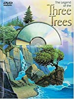 The Legend of the Three Trees [With DVD]