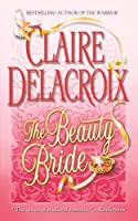 The Beauty Bride (Jewels of Kinfairlie, #1)