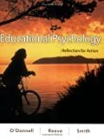 Educational Psychology: Reflection for Action