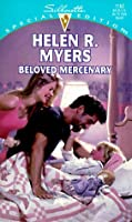 Beloved Mercenary  (30th Book) (Harlequin Special Edition, No 1162)