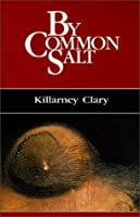 By Common Salt: Killarney Clary