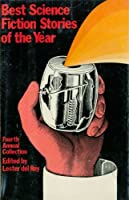Best Science Fiction Stories of the Year: 4th Annual