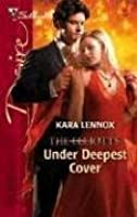 Under Deepest Cover (Dynasties: The Elliotts #7)