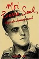 Moi, Pierre Seel, Deporte Homosexuel (French Edition)