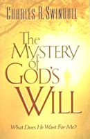 The Mystery of the Will of God