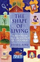 Shape of Living, The