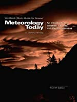 Workbook/Study Guide Meteorology Today: An Introduction to Weather, Climate and the Environment