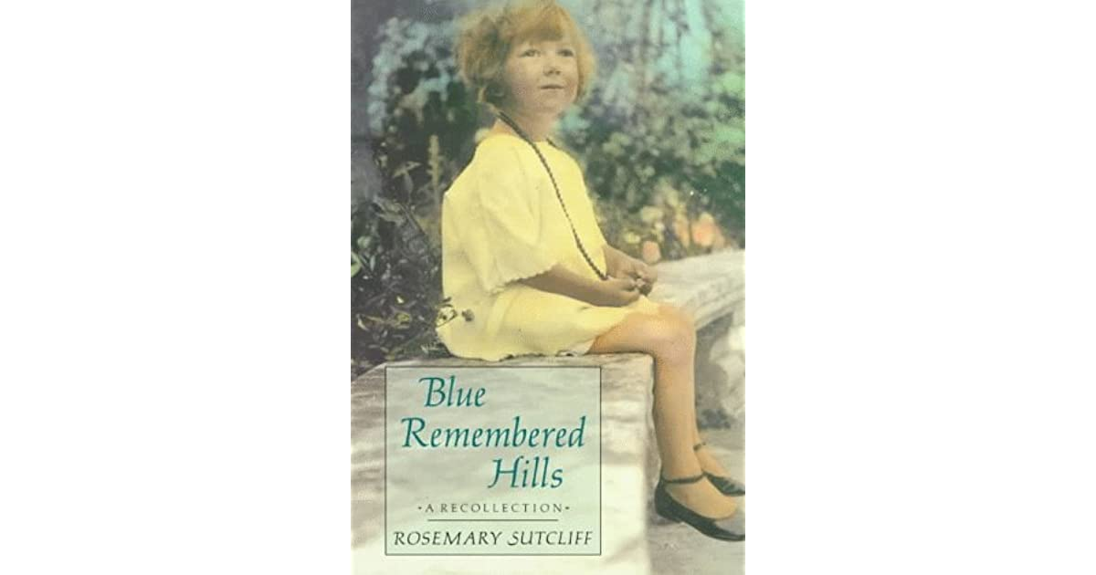 a comparison of blue remembered hills by Blue remembered hills is an interesting play, and there were some great performances from the cast it was nostalgic and charming, at many points a pleasure to watch but in spite of the material provided by the script, the production never really transcended this charm.