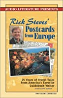 Rick Steves' Postcards from Europe: 20 Years of Travel Tales from America's Foremost Guidebook Writer