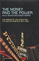 The Money And The Power: The Rise and Reign of Las Vegas