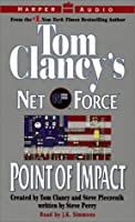 Point of Impact (Tom Clancy's Net Force, #5)