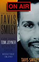 On Air: The Best of Tavis Smiley Thoughts on the Tom Joyner Morning Show
