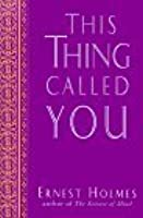 This thing called you