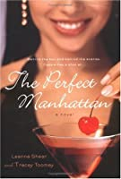 The Perfect Manhattan: A Novel