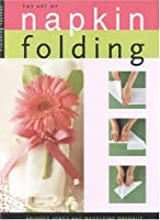 Finishing Touches: The Art of Napkin Folding