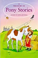 Treasury Of Pony Stories (Treasuries)