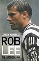 Come in Number 37: The Autobiography