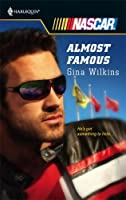 Almost Famous (Harlequin NASCAR #9)