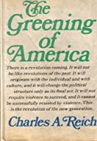 The Greening of America: How the Youth Revolution is Trying to Make America Livable
