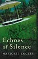 Echoes of Silence (Constable Crime)