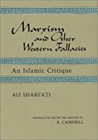 Marxism And Other Western Fallacies: An Islamic Critique