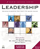Leadership: Motivation & Inspiration from Today's Top Success Coaches