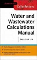 Water And Wastewater Calculations Manual