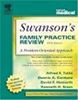 Swanson's Family Practice Review: A Problem-Oriented Approach