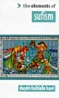 The Elements of Sufism (Elements of ...)
