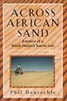 Across African Sand: Journeys Of A Witch Doctor's Son In Law