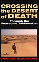 Crossing the Desert of Death