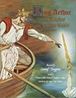 King Arthur and the Knights of the Round Table Treasury