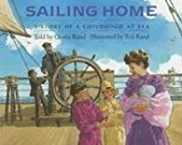 Sailing Home: A Story of a Childhood at Sea