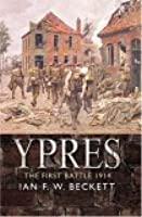 Ypres: The First Battle, 1914