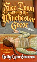 Face Down Among the Winchester Geese (Susanna, Lady Appleton #3)