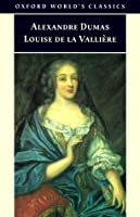 Louise de La Vallière (The D'Artagnan Romances, #3.2)