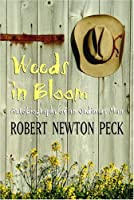 Weeds in Bloom: Autobiography of an Ordinary Man