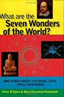 What Are the Seven Wonders of the World?