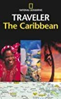 The Caribbean (National Geographic Traveler)