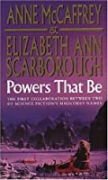 Powers That Be (Petaybee, #1)