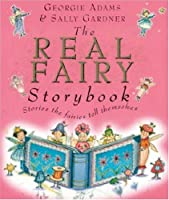 The Real Fairy Storybook: Stories the Fairies Tell Themselves