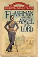 Flashman and the Angel of the Lord (The Flashman Papers, #10)
