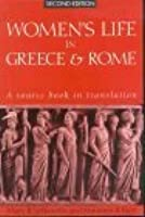 Women's Life In Greece And Rome