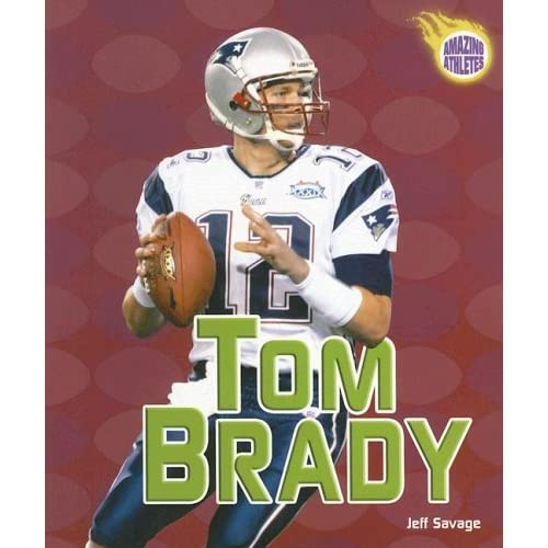 Tom Brady Cookbook Cover ~ Tom brady by jeff savage — reviews discussion bookclubs